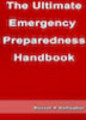 The Ultimate Emergency Preparedness Handbook