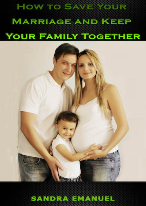 Product picture How to Save Your Marriage and Keep Your Family Together
